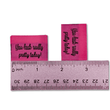 Pink You look really pretty today! | Woven Sew-in Labels - Pack of 5