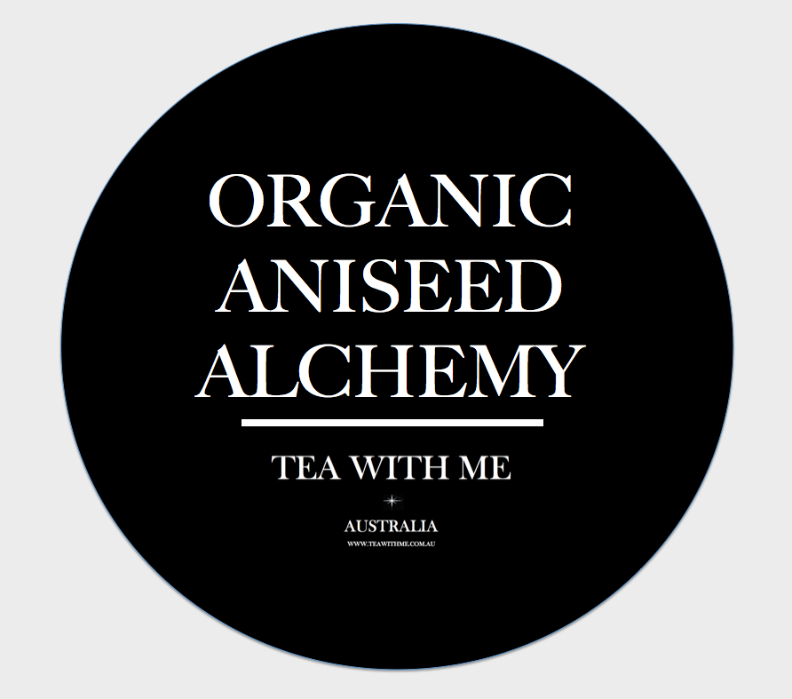 Aniseed Alchemy - Tea with me  - 1