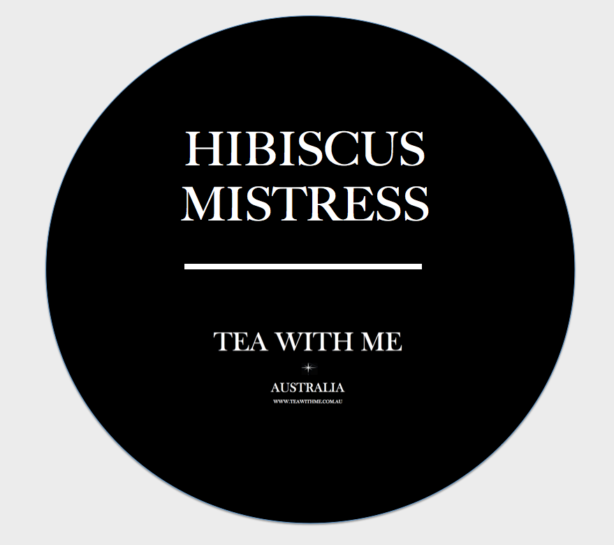 Hibiscus Mistress - Tea with me  - 1
