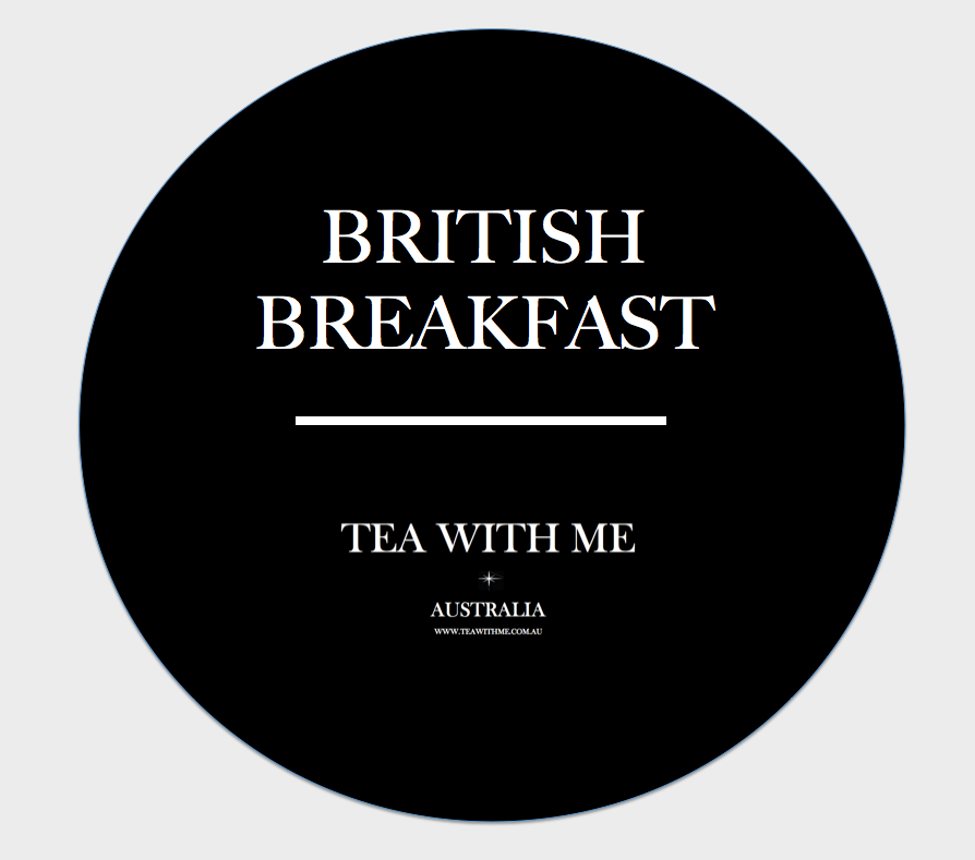 British Breakfast - Tea with me