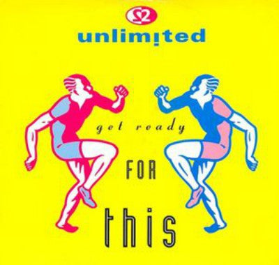 2 Unlimited ‎– Get Ready For This