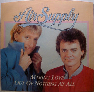 Air Supply ‎– Making Love Out Of Nothing At All