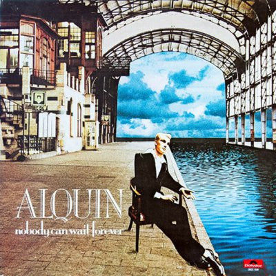 Alquin ‎– Nobody Can Wait Forever