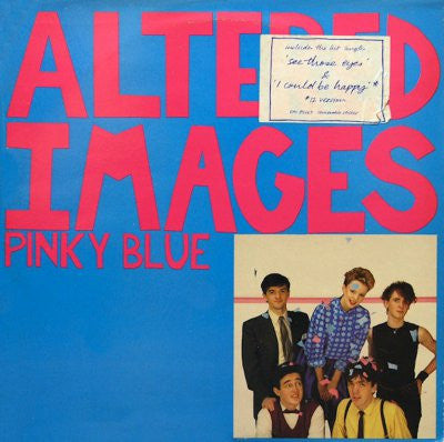 Altered Images ‎– Pinky Blue