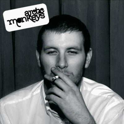 Arctic Monkeys ‎– Whatever People Say I Am, That's What I'm Not