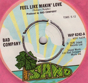 Bad Company  ‎– Feel Like Makin' Love