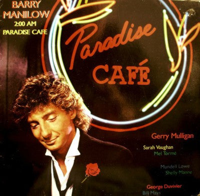Barry Manilow ‎– 2:00 AM Paradise Cafe