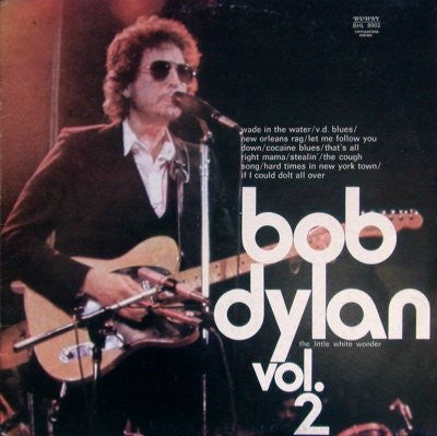 Bob Dylan ‎– The Little White Wonder - Volume 2