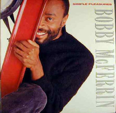 Bobby McFerrin ‎– Simple Pleasures