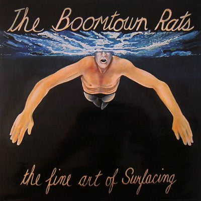 Boomtown Rats, The ‎– The Fine Art Of Surfacing