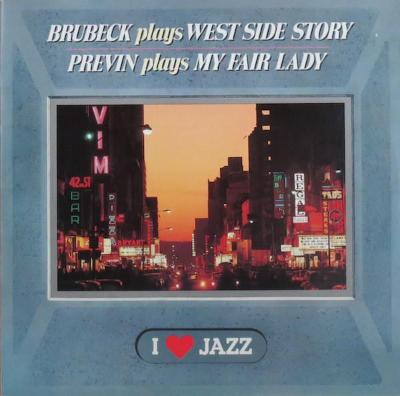 Brubeck, Previn ‎– Brubeck Plays West Side Story / Previn Plays My Fair Lady