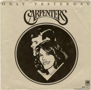 Carpenters ‎– Only Yesterday / Happy
