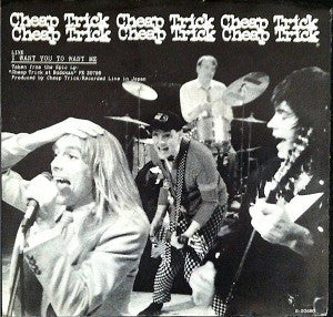 Cheap Trick ‎– I Want You To Want Me