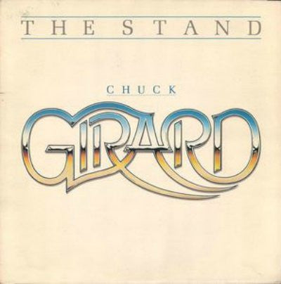 Chuck Girard ‎– The Stand