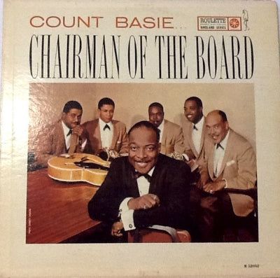 Count Basie ‎– Chairman Of The Board
