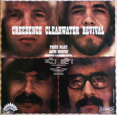 Creedence Clearwater Revival ‎– Proud Mary / Bayou Country