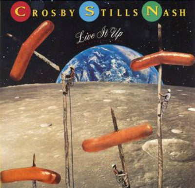 Crosby, Stills & Nash ‎– Live It Up
