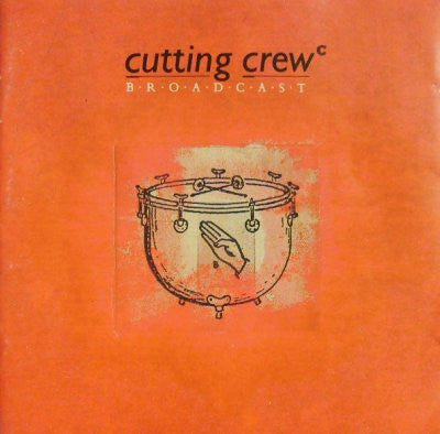 Cutting Crew ‎– Broadcast