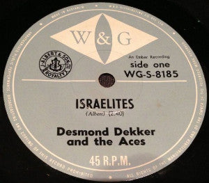 Desmond Dekker & The Aces / Beverly's All Stars ‎– Israelites / The Man