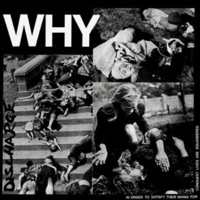 Discharge ‎– Why