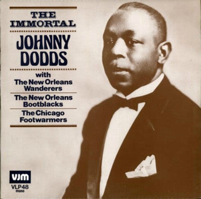 Johnny Dodds ‎– The Immortal Plak