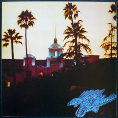 Eagles ‎– Hotel California (+ Poster)