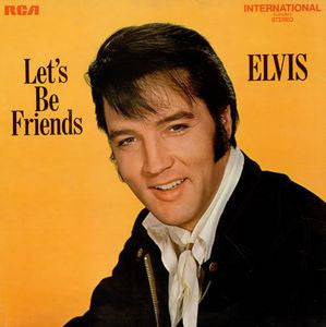 Elvis Presley ‎– Let's Be Friends