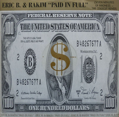 Eric B. & Rakim ‎– Paid In Full (Seven Minutes Of Madness - The Coldcut Remix)
