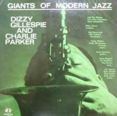 Dizzy Gillespie And Charlie Parker ‎– Giants Of Modern Jazz