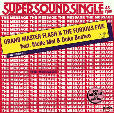 Grandmaster Flash & The Furious Five Feat. Melle Mel & Duke Bootee ‎– The Message