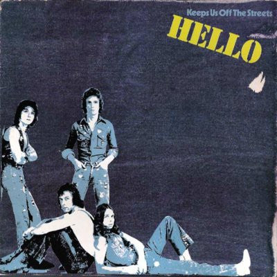 Hello ‎– Keeps Us Off The Streets