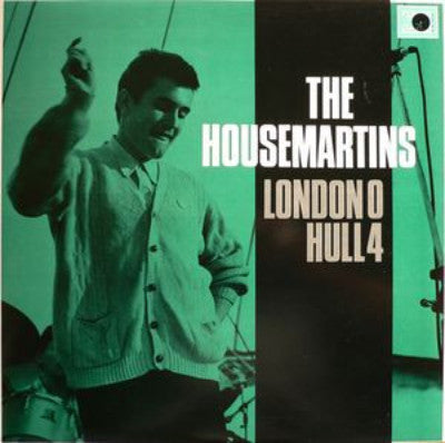Housemartins, The ‎– London 0 Hull 4