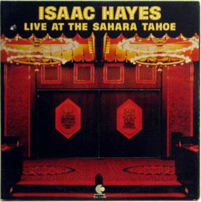 Isaac Hayes ‎– Live At The Sahara Tahoe (2xLP)
