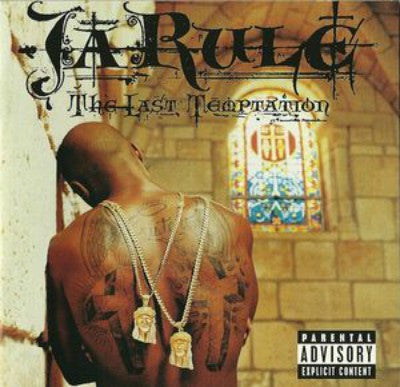 Ja Rule ‎– The Last Temptation