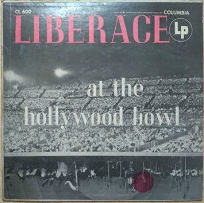 Liberace ‎– Liberace At The Hollywood Bowl Plak