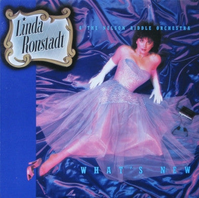 Linda Ronstadt & The Nelson Riddle Orchestra ‎– What's New