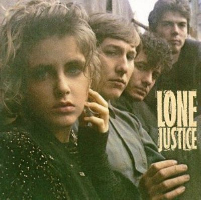 Lone Justice ‎– Lone Justice