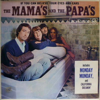 Mamas & The Papas, The ‎– If You Can Believe Your Eyes And Ears