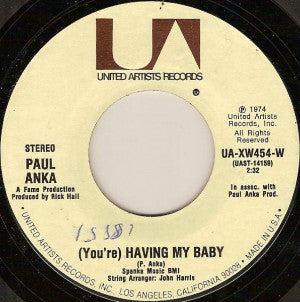 Paul Anka ‎– (You're) Having My Baby / Papa