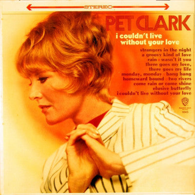 Pet Clark ‎– I Couldn't Live Without Your Love