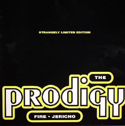 Prodigy, The ‎– Fire • Jericho (Strangely Limited Edition)