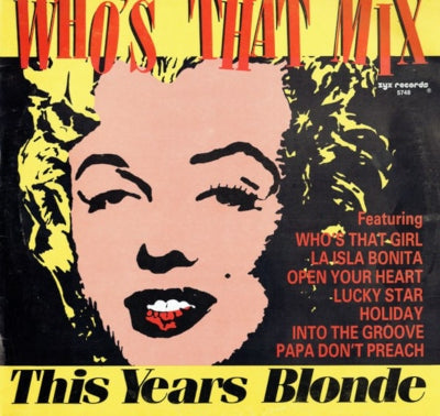 This Year's Blonde ‎– Who's That Mix (Jack It Up)