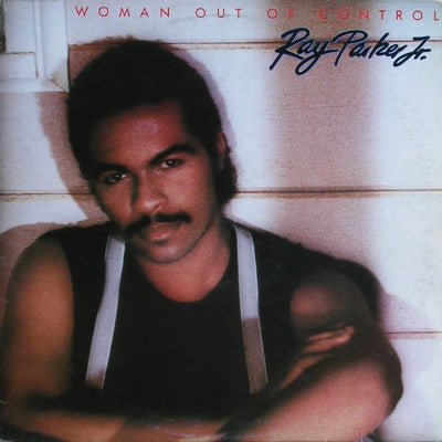 Ray Parker Jr. ‎– Woman Out Of Control