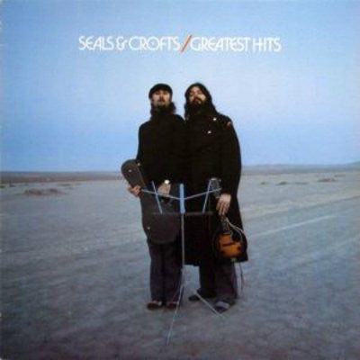 Seals & Crofts ‎– Greatest Hits