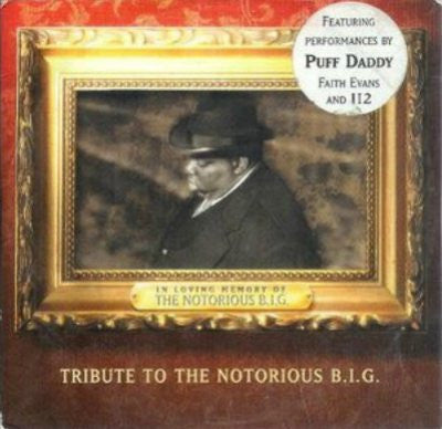 Puff Daddy & Faith Evans / 112 / The Lox ‎– Tribute To The Notorious B.I.G.