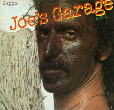 Zappa ‎– Joe's Garage Act I.