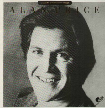 Alan Price ‎– The Best Of Alan Price