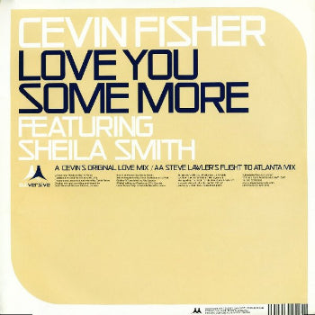 Cevin Fisher ‎– Love You Some More