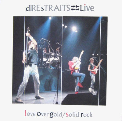 Dire Straits ‎– Live - Love Over Gold / Solid Rock