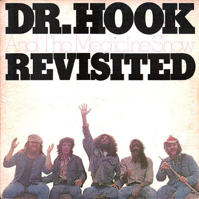 Dr. Hook And The Medicine Show ‎– Revisited